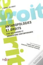 Anthropologies Et Droits ; Orientations Contemporaines