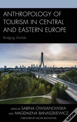 Wook.pt - Anthropology Of Tourism In Central And Eastern Europe