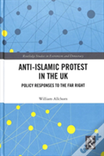 Anti Islamic Protest In The Uk All