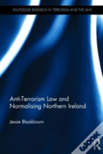 Anti-Terrorism Law And Normalising Northern Ireland