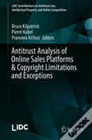 Anti-Trust Analysis Of Online Sales Platforms & Copyright Limitations And Exceptions