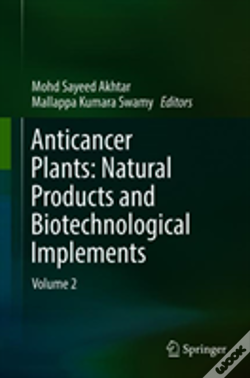 Wook.pt - Anticancer Plants: Natural Products And Biotechnological Implements
