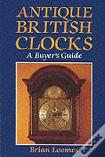 ANTIQUE BRITISH CLOCKS