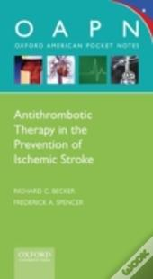 Antithrombotic Therapy In Prevention Of Ischemic Stroke