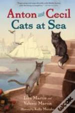 Anton And Cecil, Book 1 : Cats At Sea