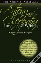Antony And Cleopatra: Language And Writing