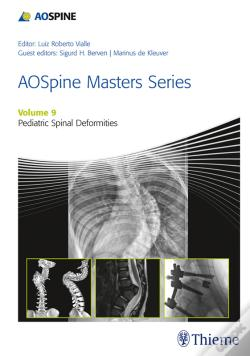 Wook.pt - Aospine Masters Series, Volume 9: Pediatric Spinal Deformities