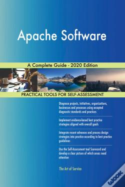 Wook.pt - Apache Software A Complete Guide - 2020 Edition