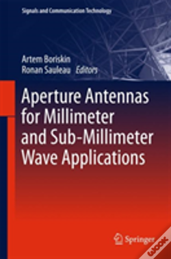 Wook.pt - Aperture Antennas For Millimeter And Sub-Millimeter Wave Applications