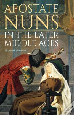 Wook.pt - Apostate Nuns In The Later Middle Ages