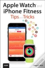 Apple Watch And Iphone Fitness Tips And Tricks