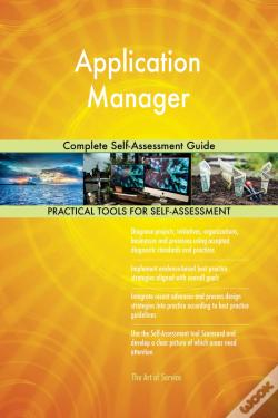 Wook.pt - Application Manager Complete Self-Assessment Guide