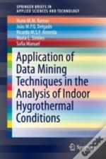 Application Of Data Mining Techniques In The Analysis Of Indoor Hygrothermal Conditions