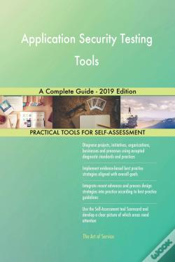Wook.pt - Application Security Testing Tools A Complete Guide - 2019 Edition