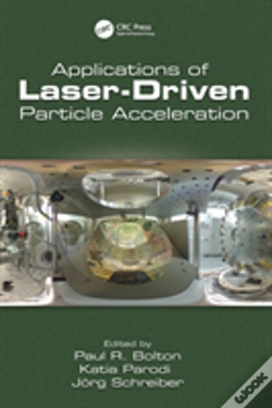 Wook.pt - Applications Of Laser-Driven Particle Acceleration