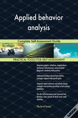 Wook.pt - Applied Behavior Analysis Complete Self-Assessment Guide