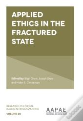 Applied Ethics In The Fractured State