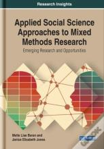 Applied Social Science Approaches To Mixed Methods Research