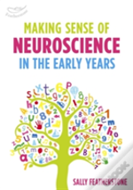 Applying Neuroscience To Early Learning