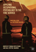 Applying Occupational Psychology To The Fire Service