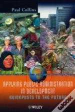 Applying Public Administration In Development