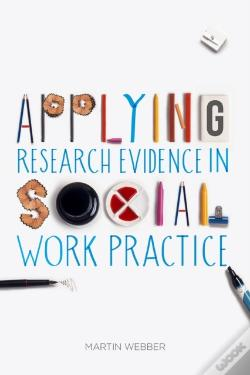Wook.pt - Applying Research Evidence In Social Work Practice