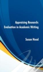 Appraising Research Evaluation In Academ