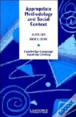 Appropriate Methodology And Social Context