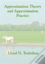 Approximation Theory And Approximation Practice Sa