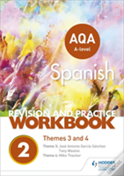 Wook.pt - Aqa A-Level Spanish Revision And Practice Workbook: Themes 3 And 4