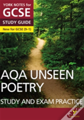 Aqa English Literature Unseen Poetry Study Guide And Test Practice: York Notes For Gcse (9-1)