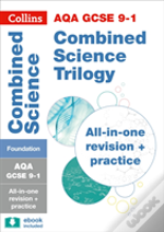 Aqa Gcse Combined Science Trilogy Foundation Tier: All-In-One Revision And Practice