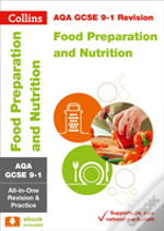 Aqa Gcse Food Preparation And Nutrition: All-In-One Revision And Practice