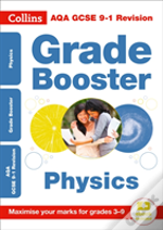 Aqa Gcse Physics Grade Booster For Grades 3-9