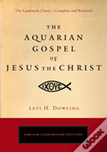 Aquarian Gospel Of Jesus The Christ