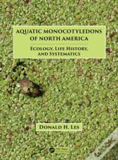 Aquatic Monocotyledons Of North America