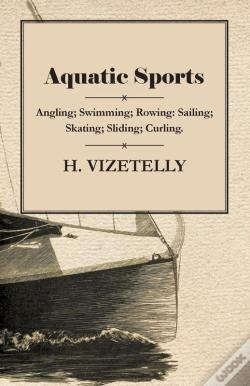 Wook.pt - Aquatic Sports: Angling; Swimming; Rowing: Sailing; Skating; Sliding; Curling.