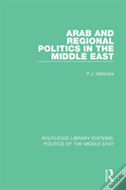 Wook.pt - Arab And Regional Politics In The Middle East