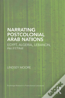Arab Literature And Postcolonial Thought