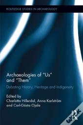 Archaeologies Of &Quote;Us&Quote; And &Quote;Them&Quote;