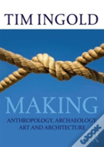 Archaeology, Anthropology, Art And Architecture