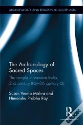 Archaeology Of Sacred Spaces