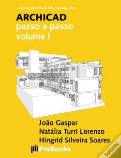 Wook.pt - Archicad Passo A Passo Volume I