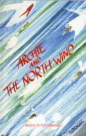 Archie & The North Wind
