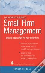 Architect'S Guide To Small Firm Management