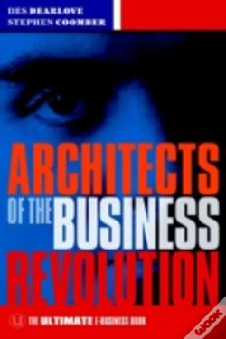 Wook.pt - Architects Of The Business Revolution