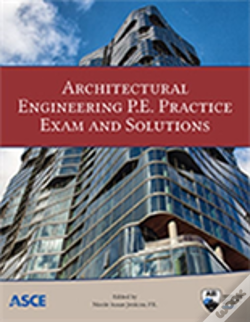 Wook.pt - Architectural Engineering P.E. Practice Exam And Solutions