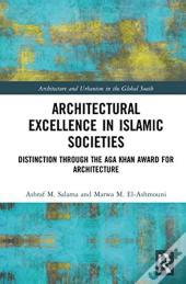 Architectural Excellence In Islamic Soci