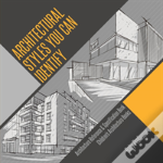 Architectural Styles You Can Identify - Architecture Reference & Specification Book - Children'S Architecture Books