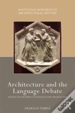 Architecture And The Language Debate